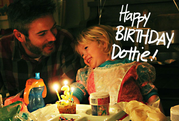 Dottie turned three!